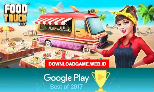 Download Game Latihan Bisnis Memasak dan Berjualan Makanan di Mobil Food Truck Chef